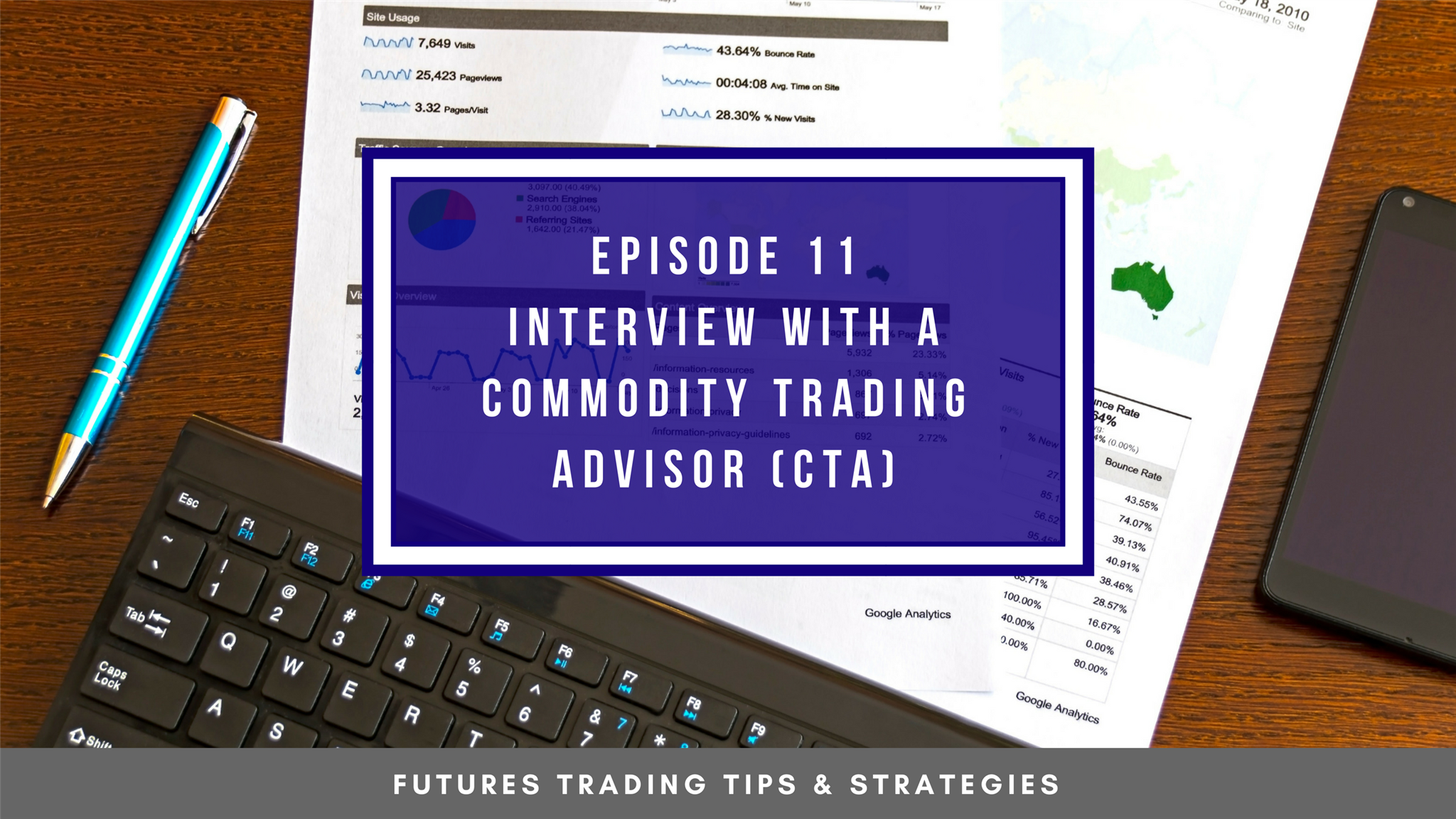 Episode 11 | Interview with a Commodity Trading Advisor (CTA)