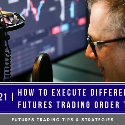 Futures Trading Order Types